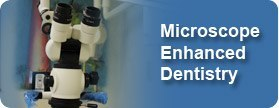 Microscopic Enhanced Dentistry